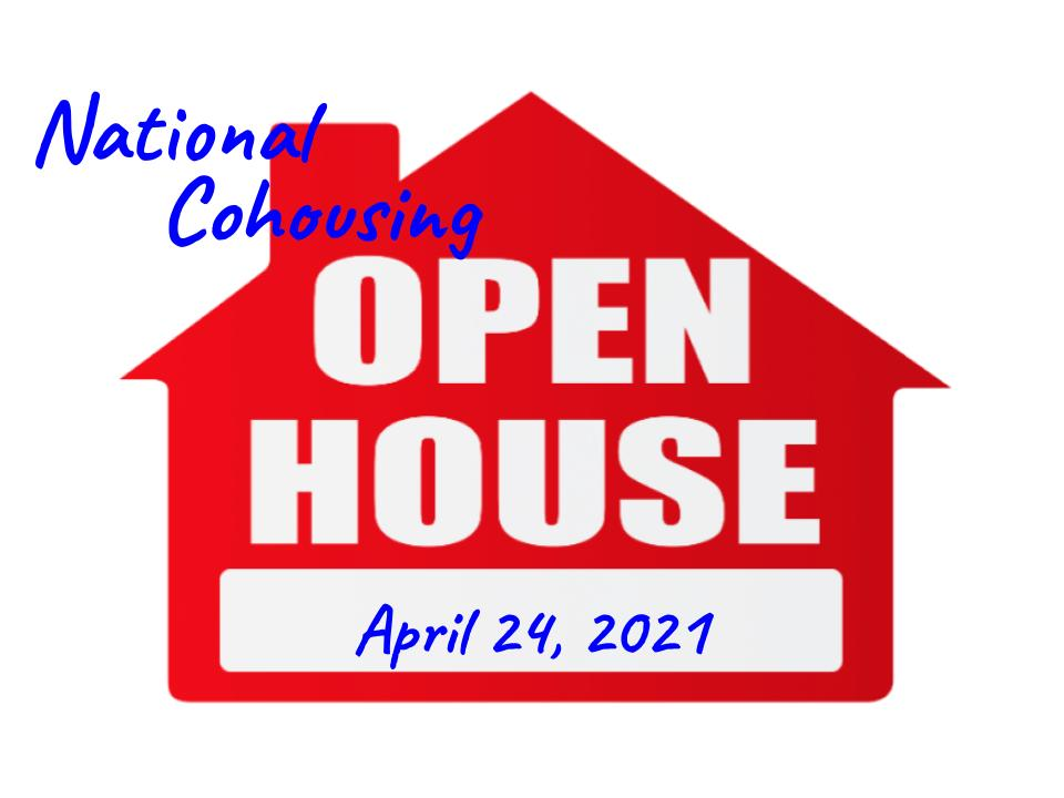 National Cohousing Open House Day: April 24, 2021